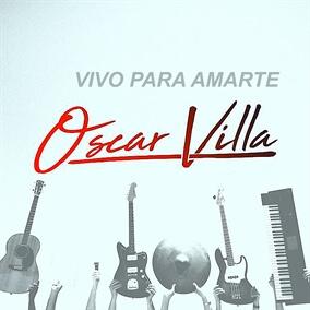 Vivo Para Amarte Por Oscar Villa