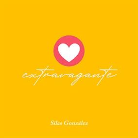 Extravagante By Silas Gonzalez