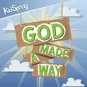 God Made A Way By KidSpring