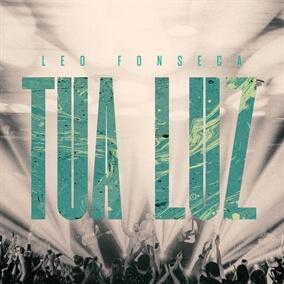 Tua Luz Por Leo Fonseca
