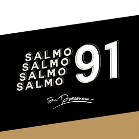 SALMO 91 de Su Presencia
