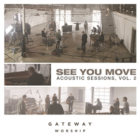 At The Mention By Gateway Worship