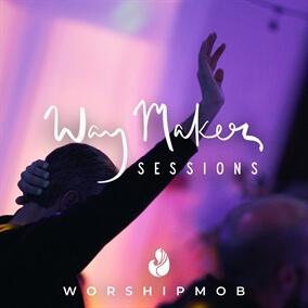 Way Maker By WorshipMob