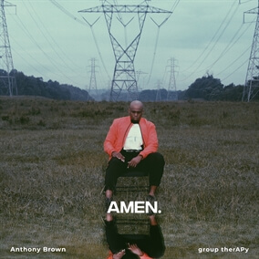 Amen By Anthony Brown and group therAPy