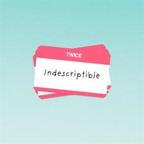 Indescriptible Por TWICE