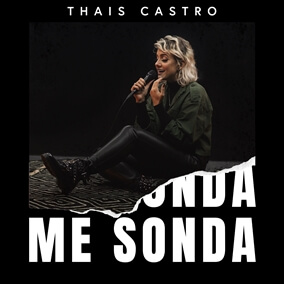 Me Sonda By Thais Castro