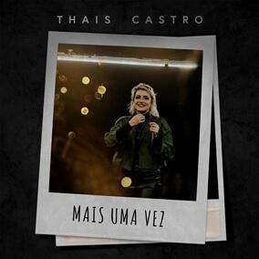 Mais Uma Vez By Thais Castro