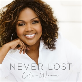 Never Lost (Radio Version) By CeCe Winans