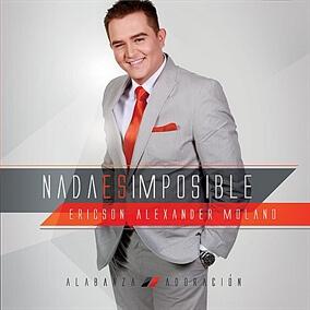 Nada Es Imposible By Ericson Alexander Molano