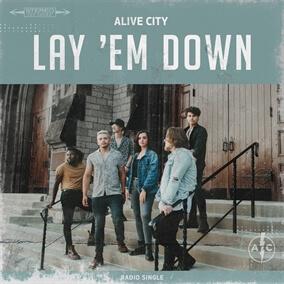 Lay 'Em Down de Alive City
