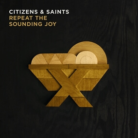 Joy To The World By Citizens & Saints