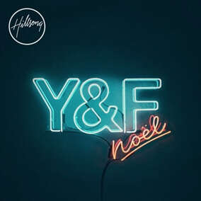Noel By Hillsong Young & Free