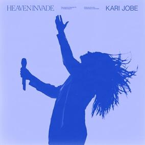 Heaven Invade By Kari Jobe