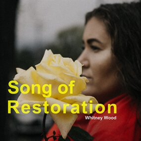 Song of Restoration Por Whitney Wood