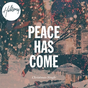 Peace Has Come By Hillsong Worship