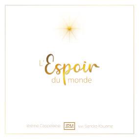 L'espoir du monde By Jérémie Cappelaere