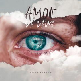 Amor de Deus By Ligia Romero