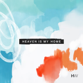 Heaven Is My Home