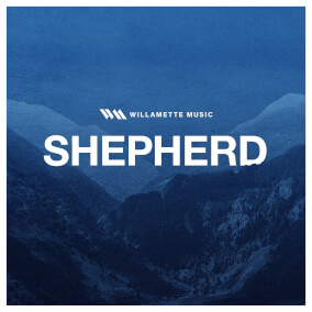 Shepherd By Willamette Music