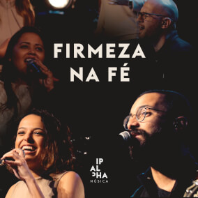 Firmeza na Fé By Ipalpha Música