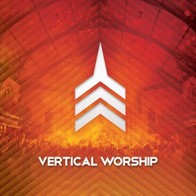 Open Up The Heavens By Vertical Worship