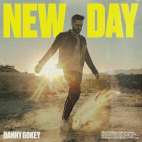 New Day (Radio Version) By Danny Gokey