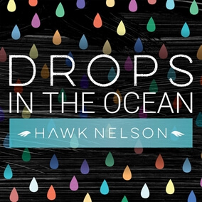 Drops In The Ocean de Hawk Nelson