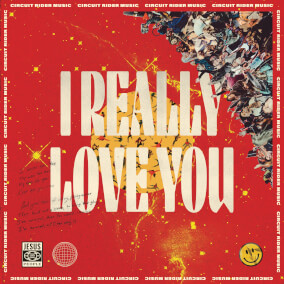 I Really Love You By Circuit Rider Music