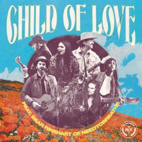 Child of Love (feat. Bear Rinehart of NEEDTOBREATHE) de We the Kingdom