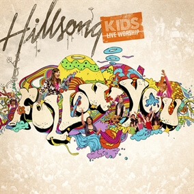 All Of The World By Hillsong Kids