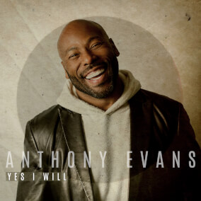 Yes I Will Por Anthony Evans