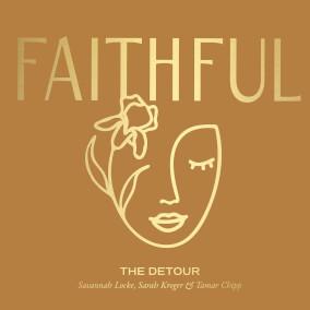The Detour By FAITHFUL