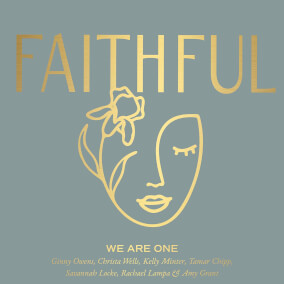 We Are One By FAITHFUL