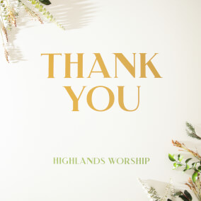 Thank You By Highlands Worship