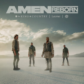 Amen (Reborn) By for KING & COUNTRY