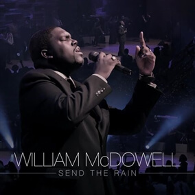 Send The Rain By William McDowell