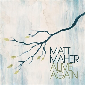 Christ Is Risen de Matt Maher