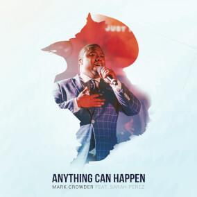 Anything Can Happen Por Mark Crowder