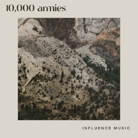 10,000 Armies By Influence Music