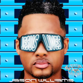 Jesus Lives By Jason Williams