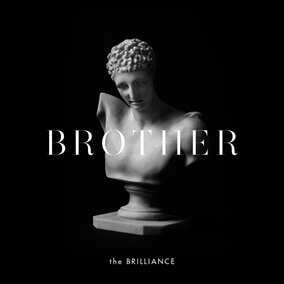 Brother By The Brilliance