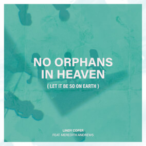 No Orphans In Heaven (Let It Be So On Earth)