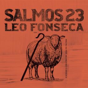 Salmos 23 Por Leo Fonseca