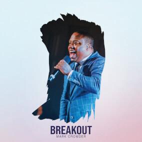 Breakout By Mark Crowder