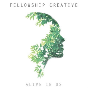 Jesus Is Alive By Fellowship Creative