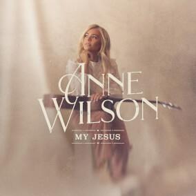 My Jesus By Anne Wilson
