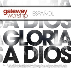 Que Todos Le Alaben By Gateway Worship