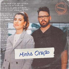 Minha Oração Por Dunamis Music, Rapha Gonçalves, Victor Valente