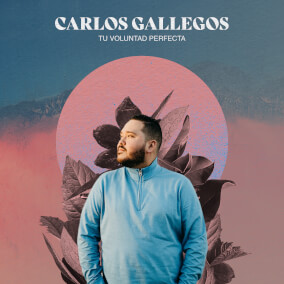 Se Trata de Ti Por Carlos Gallegos