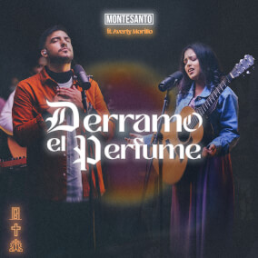 Derramo el Perfume ft. Averly Morillo Por MONTESANTO